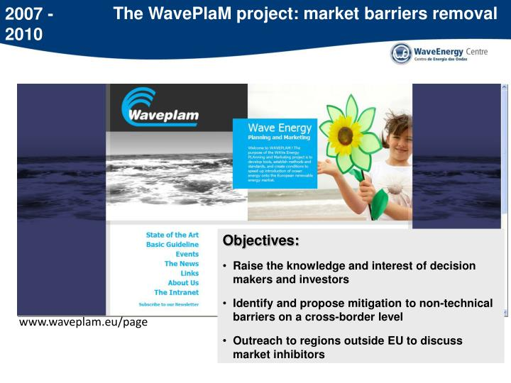 The WavePlaM project: market barriers removal