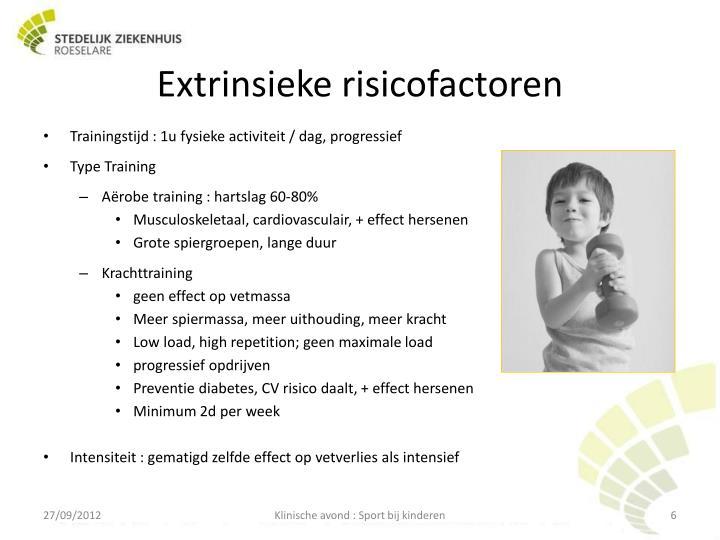 Extrinsieke risicofactoren