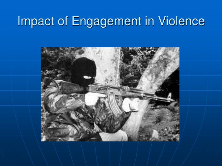 Impact of Engagement in Violence