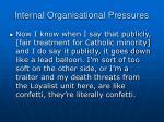 internal organisational pressures