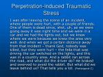 perpetration induced traumatic stress