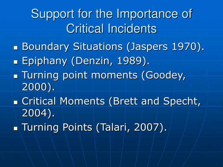 Support for the Importance of Critical Incidents