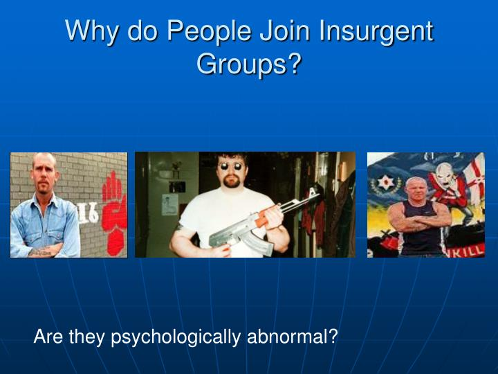 Why do people join insurgent groups