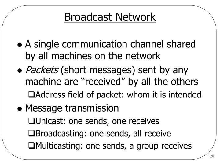 Broadcast Network