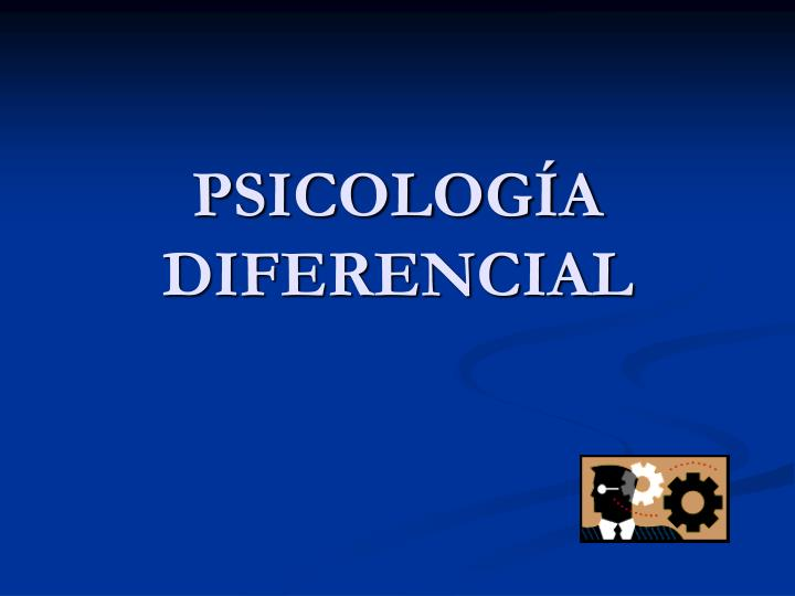 Psicolog a diferencial