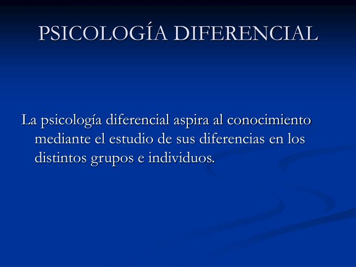 Psicolog a diferencial1