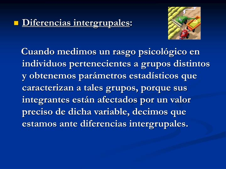 Diferencias intergrupales