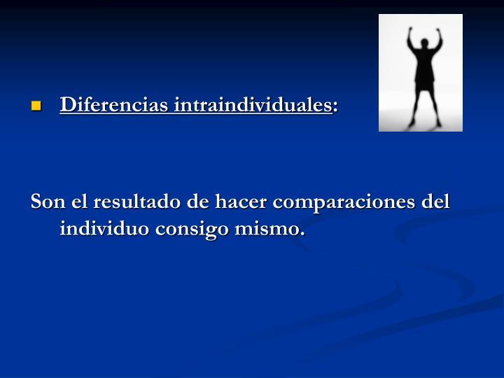Diferencias intraindividuales