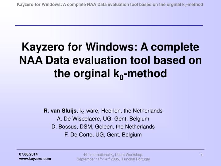 Kayzero for windows a complete naa data evaluation tool based on the orginal k 0 method
