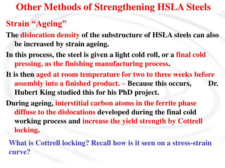 Other Methods of Strengthening HSLA Steels