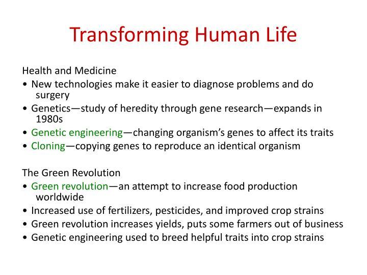 Transforming Human Life