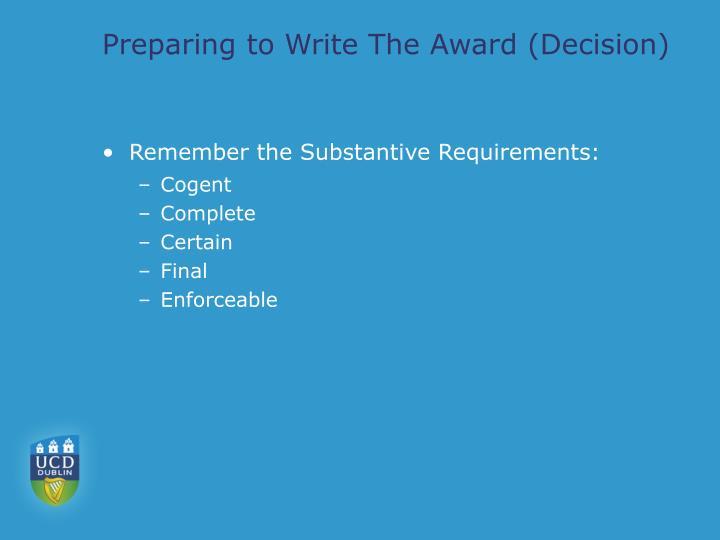 Preparing to Write The Award (Decision)