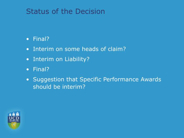 Status of the Decision