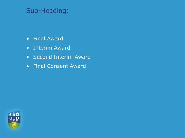 Sub-Heading: