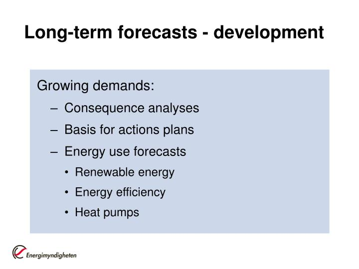 Long-term forecasts - development
