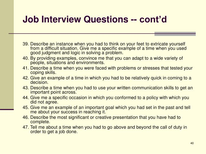 Job Interview Questions -- cont'd