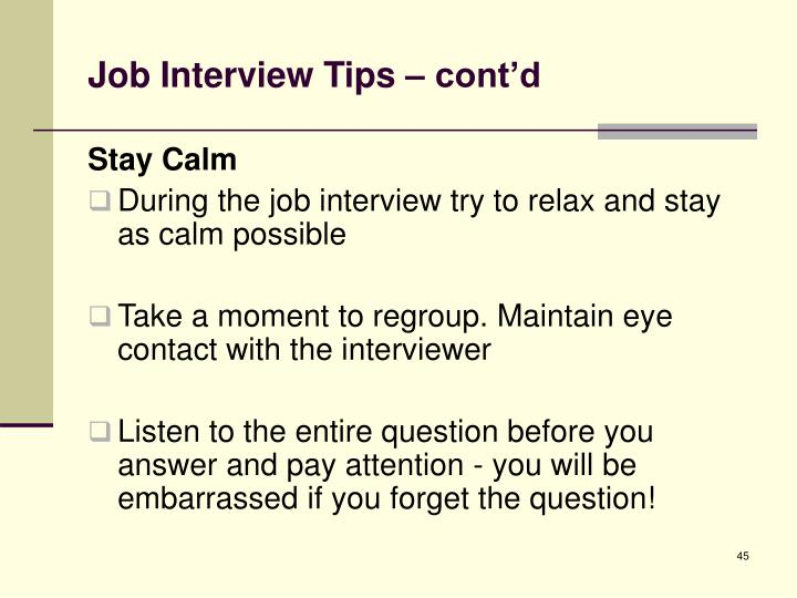 Job Interview Tips – cont'd
