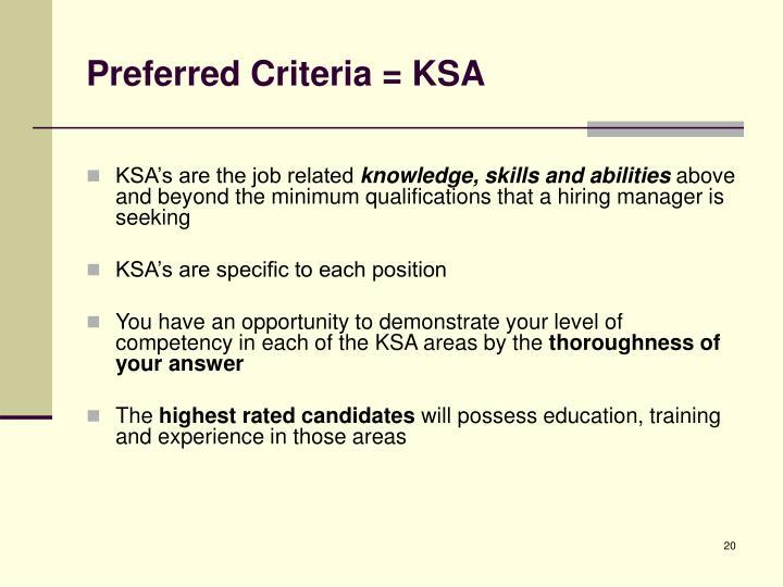 Preferred Criteria = KSA