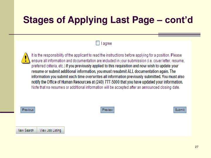 Stages of Applying Last Page – cont'd