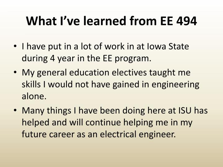What I've learned from EE 494