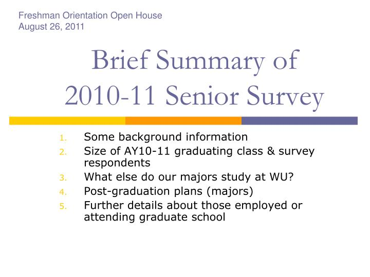 Brief summary of 2010 11 senior survey