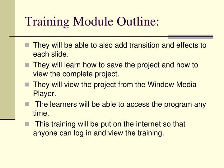 Training Module Outline: