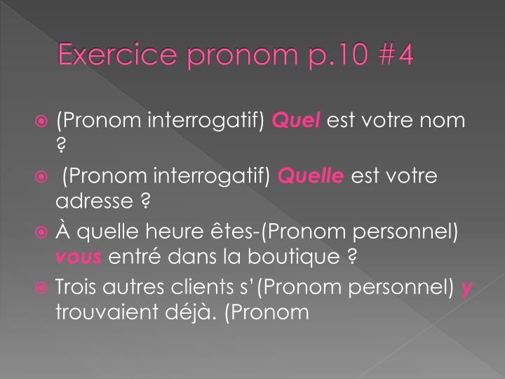 Exercice pronom p.10 #4