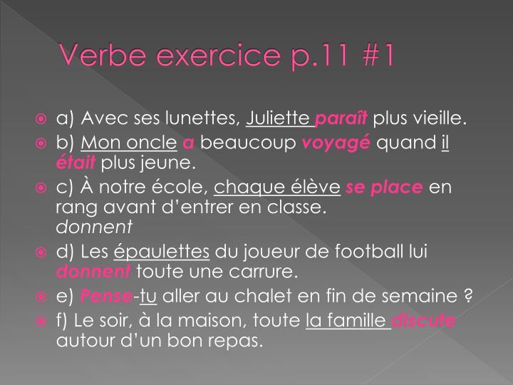Verbe exercice p.11 #1