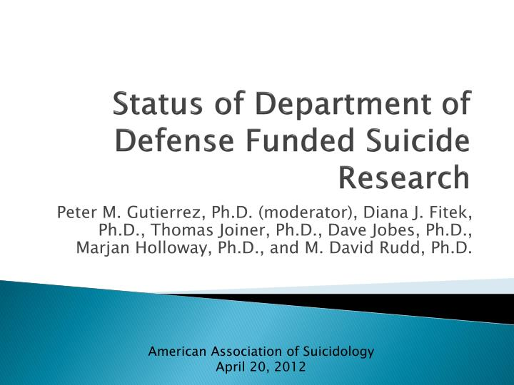 Status of department of defense funded suicide research
