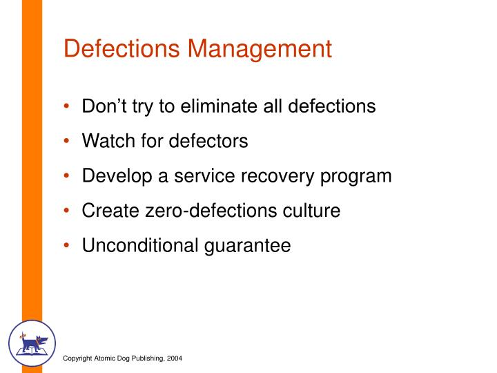 Defections Management