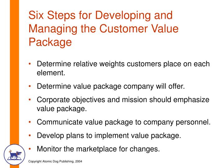 Six Steps for Developing and Managing the Customer Value Package