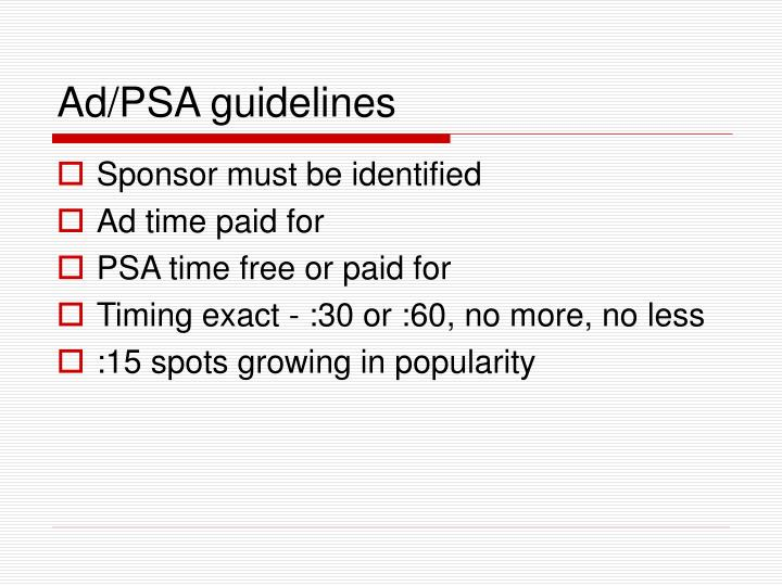Ad/PSA guidelines