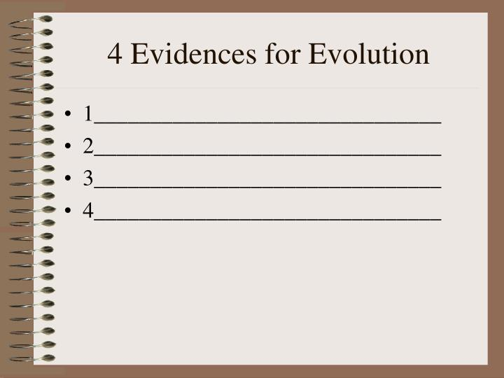 4 Evidences for Evolution