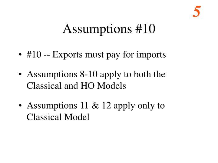 Assumptions #10