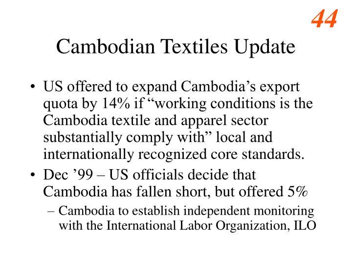 Cambodian Textiles Update