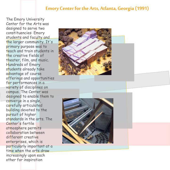 Emory Center for the Arts, Atlanta, Georgia (1991)