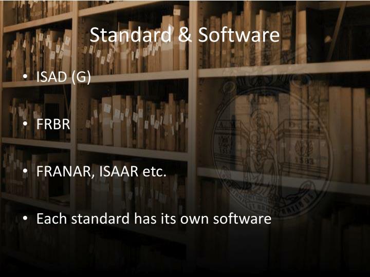 Standard & Software