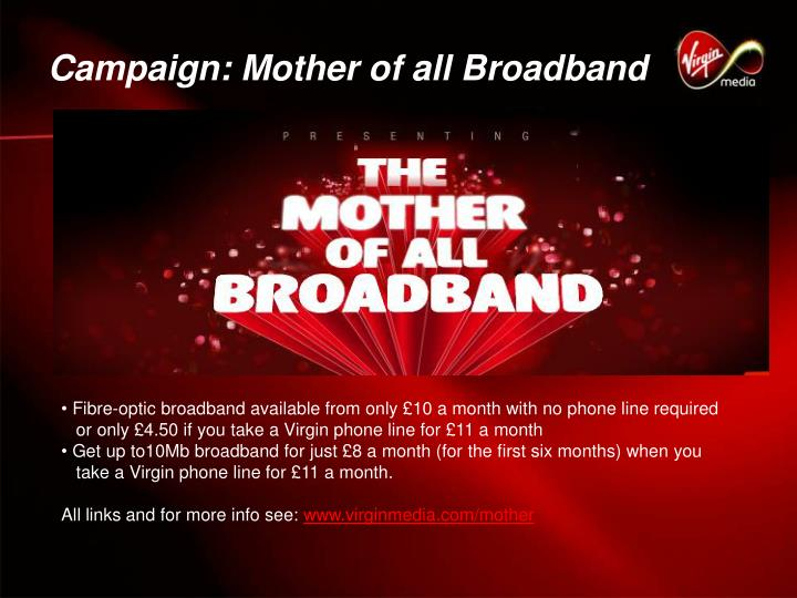 Campaign: Mother of all Broadband