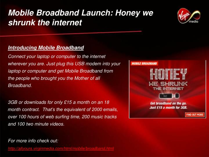 Mobile Broadband Launch: Honey we shrunk the internet