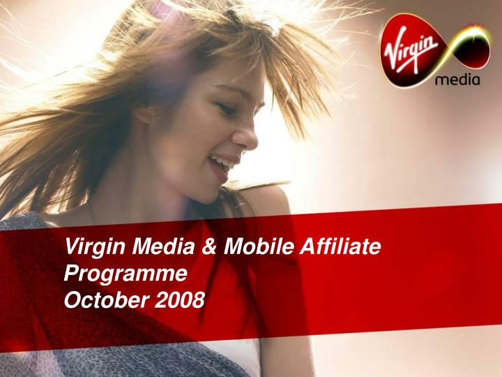 Virgin media mobile affiliate programme october 2008