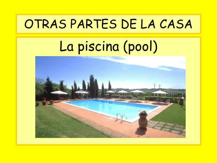 OTRAS PARTES DE LA CASA