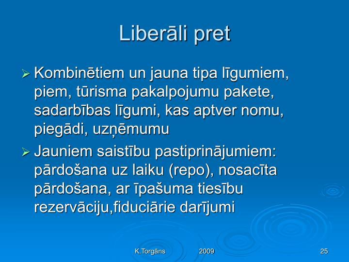 Liberāli pret