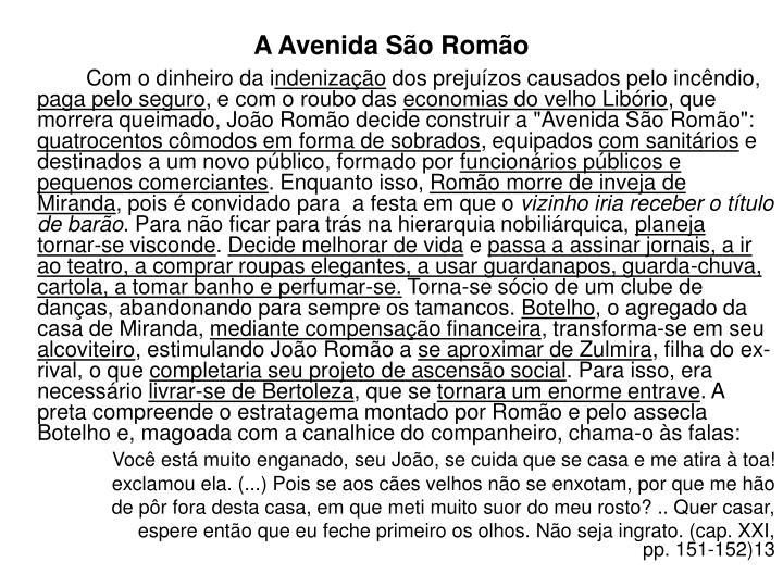A Avenida São Romão