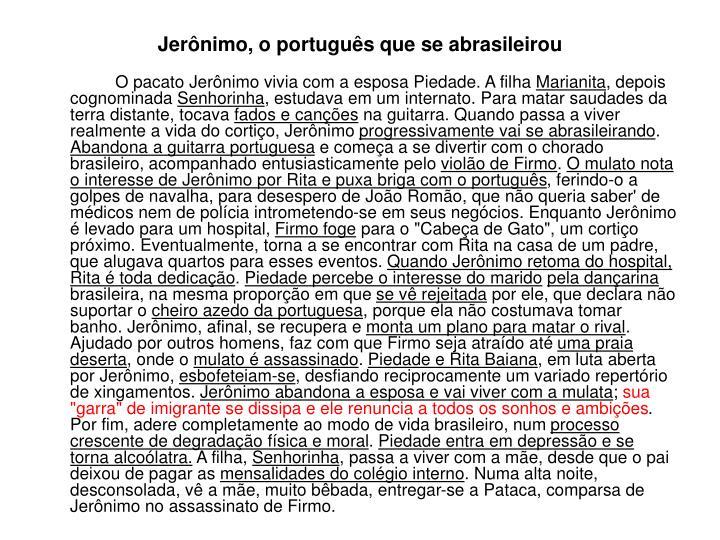 Jerônimo, o português que se abrasileirou