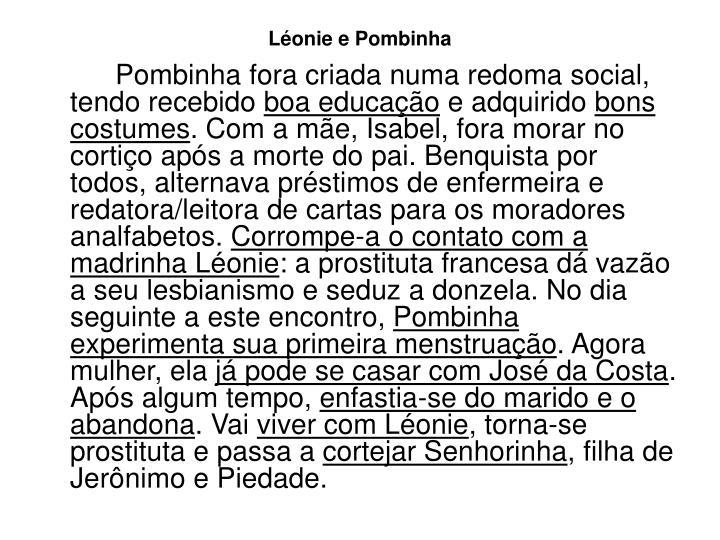 Léonie e Pombinha
