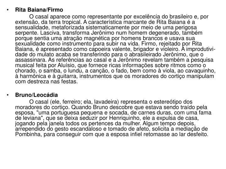 Rita Baiana/Firmo