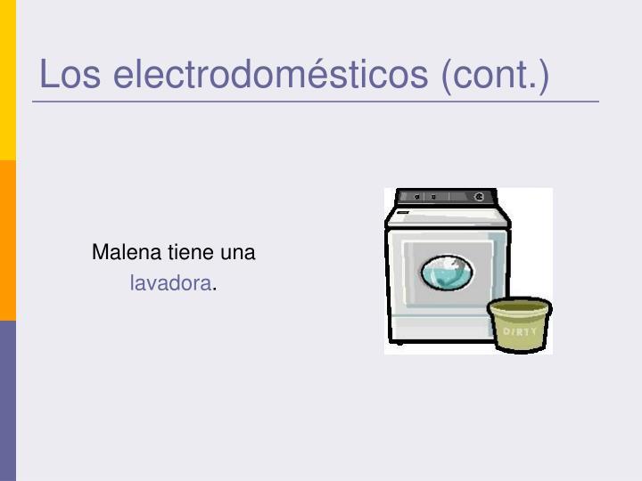 Los electrodomésticos (cont.)