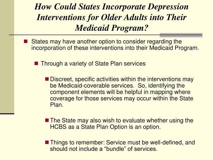 How Could States Incorporate Depression Interventions for Older Adults into Their Medicaid Program?