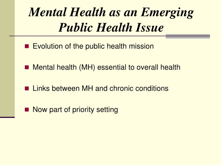 Mental Health as an Emerging