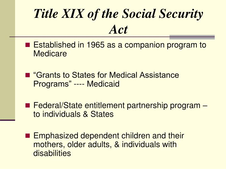 Title XIX of the Social Security Act